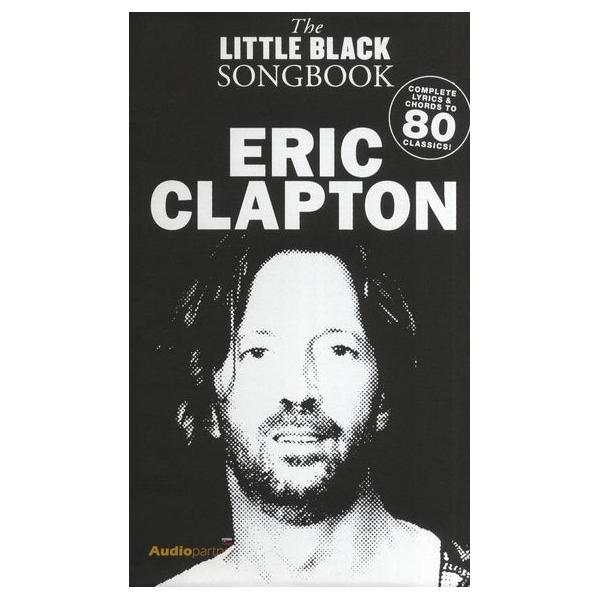 MS The Little Black Songbook: Eric Clapton