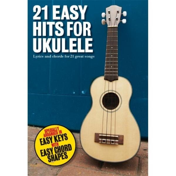 MS 21 Easy Hits For Ukulele