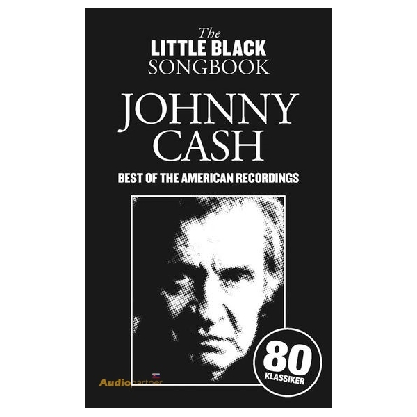 MS The Little Black Songbook: Johnny Cash - Best Of The American Recordings