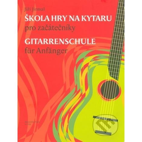 Jirmal J. Škola hry na kytaru